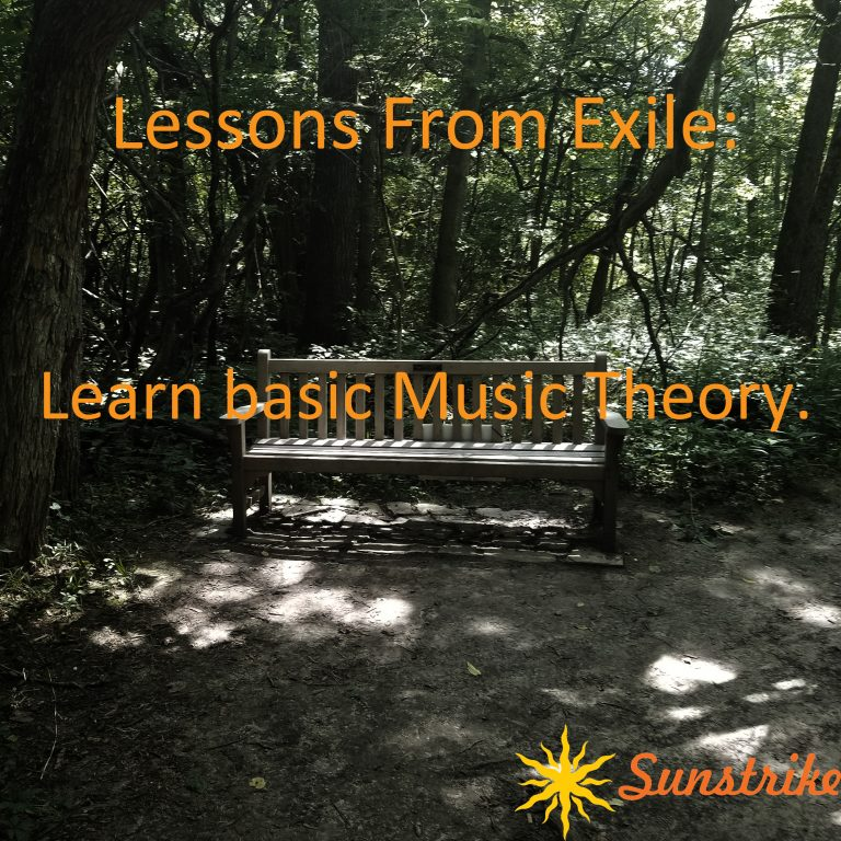 Lessons from Exile #3: Learn basic music theory.