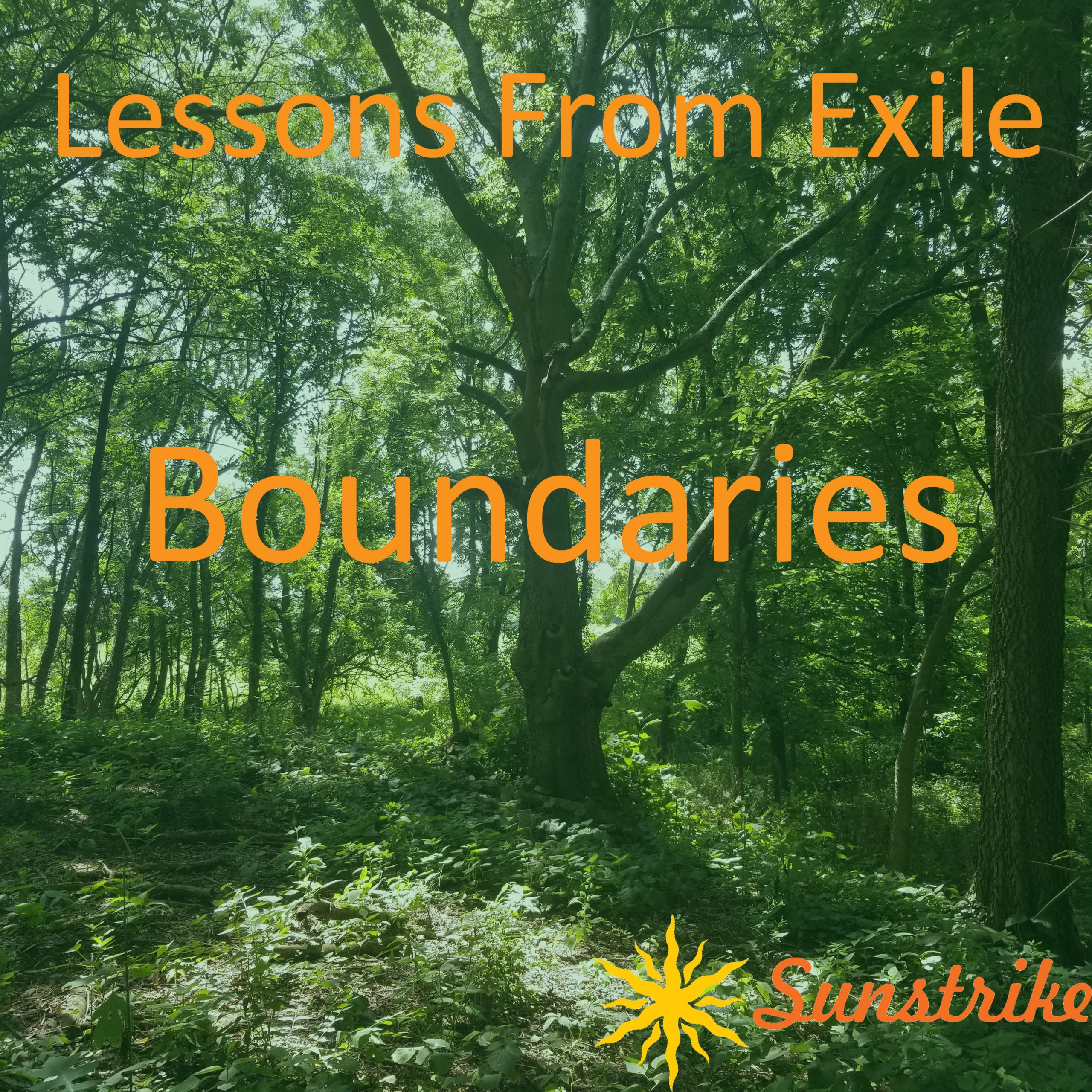 Lessons from Exile #29: Boundaries