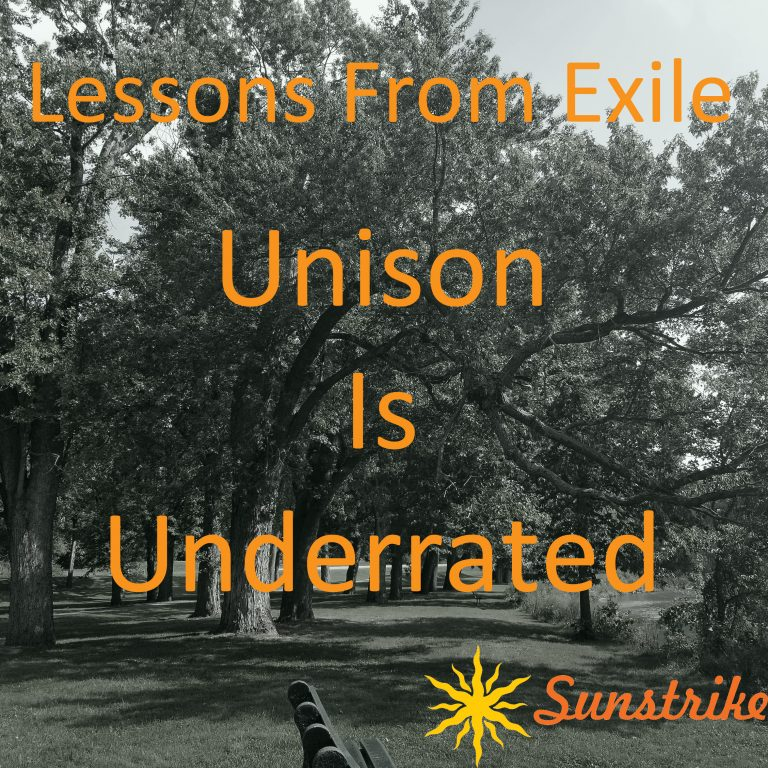 Lessons from Exile #45: Unison Is Underrated