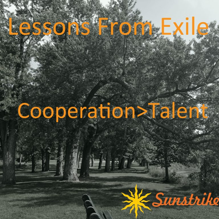 Lessons from Exile #48: Cooperation > Talent
