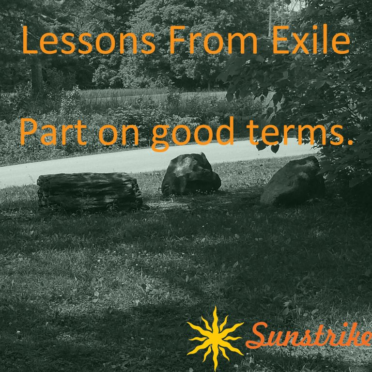 Lessons from Exile #52: Part on Good Terms