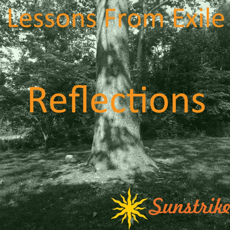 Lessons from Exile #83: Reflections