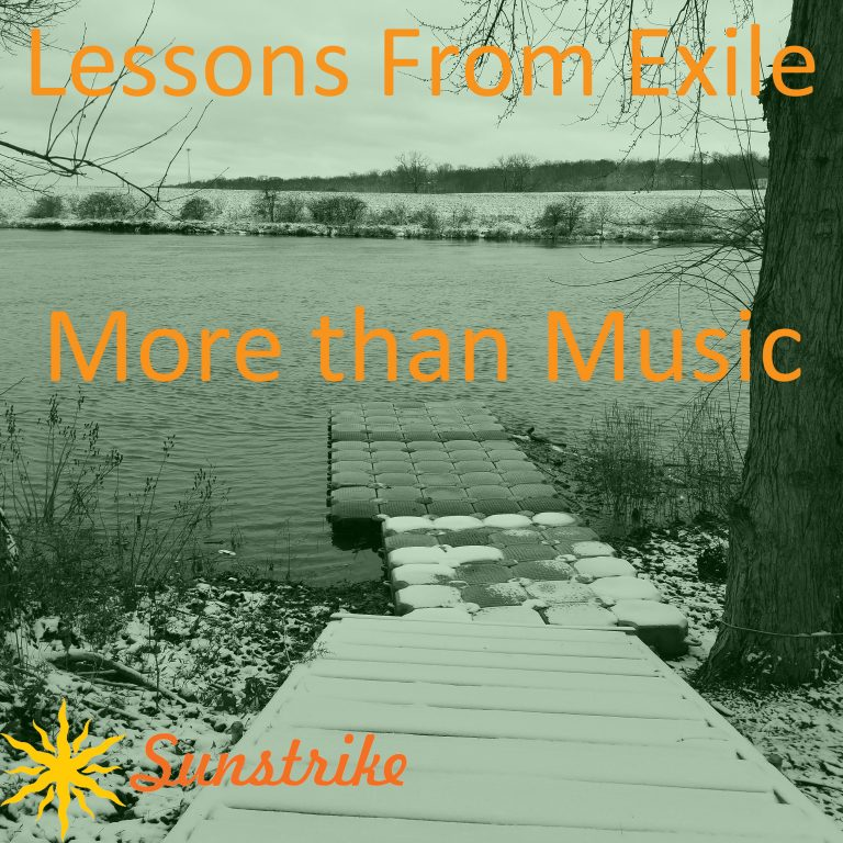 Lessons from Exile #96: More than Music